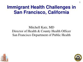 Immigrant Health Challenges in San Francisco, California