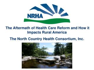The Aftermath of Health Care Reform and How it Impacts Rural America