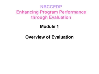 Module 1 Overview of Evaluation