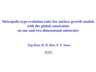 Metropolis-type evolution rules for surface growth models  with the global constraints
