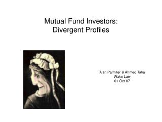 Mutual Fund Investors: Divergent Profiles