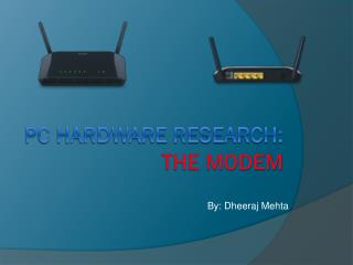 Pc Hardware Research: The Modem