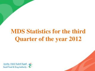 MDS Statistics for the third Quarter of the year 2012