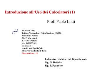 Introduzione all'Uso dei Calcolatori (1)