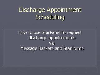 Discharge Appointment Scheduling