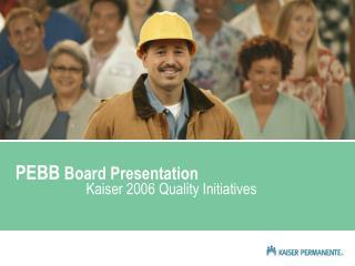 PEBB  Board Presentation