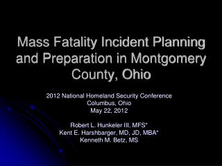 Mass Fatality Incident Planning and Preparation in Montgomery County, Ohio