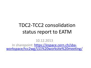 TDC2-TCC2 consolidation status report to EATM