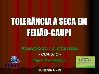 TOLERÂNCIA À SECA EM FEIJÃO-CAUPI
