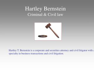 Hartley Bernstein - Criminal and Civil Law