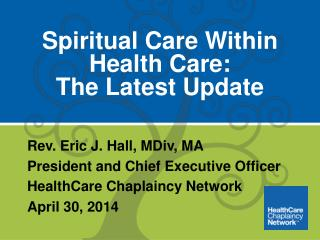 Spiritual Care Within Health Care:  The Latest Update