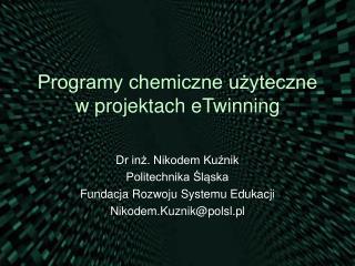 Programy chemiczne użyteczne w projektach eTwinning