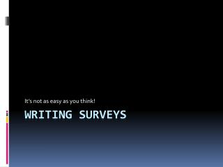 Writing Surveys