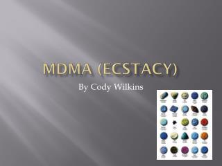 MDMA ( ecstacy )