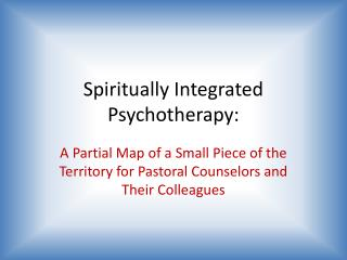 Spiritually Integrated Psychotherapy: