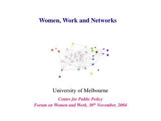 Women, Work and Networks