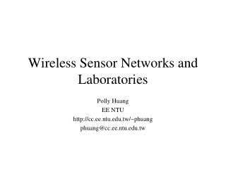 Wireless Sensor Networks and Laboratories