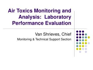 Air Toxics Monitoring and Analysis:  Laboratory Performance Evaluation