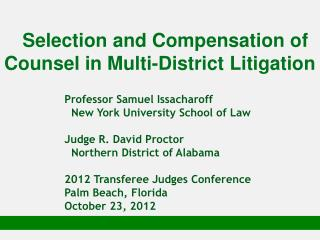 Selection and Compensation of Counsel in Multi-District Litigation