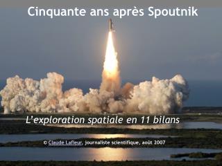 Cinquante ans apr s Spoutnik