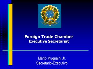 Foreign Trade Chamber Executive Secretariat