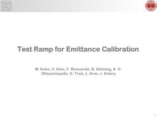 Test Ramp for  Emittance  Calibration