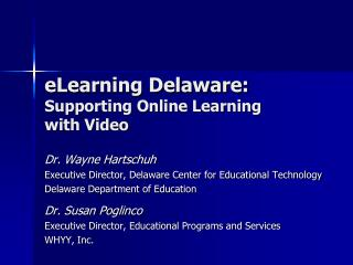 eLearning Delaware:  Supporting Online Learning with Video
