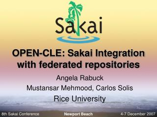 OPEN-CLE: Sakai Integration with federated repositories