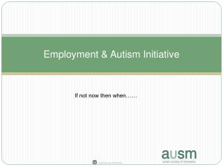 Employment & Autism Initiative
