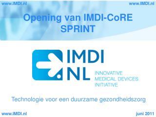 Opening van IMDI-CoRE SPRINT