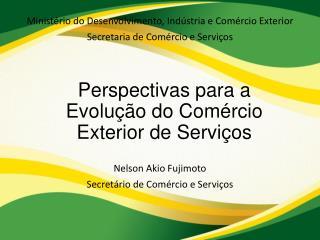 Perspectivas para a Evolução do Comércio Exterior de Serviços
