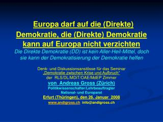 """Denk- und Diskussionsanstösse für das Seminar  """"Demokratie zwischen Krise und Aufbruch"""""""