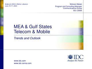 MEA & Gulf States Telecom & Mobile