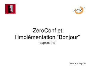 """ZeroConf et  l'implémentation """"Bonjour"""""""