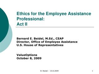 Ethics for the Employee Assistance Professional: Act II