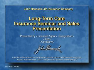 Long-Term Care Insurance Seminar and Sales Presentation