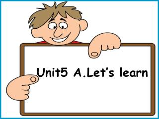 Unit5 A.Let's learn