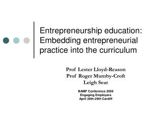Entrepreneurship education: Embedding entrepreneurial practice into the curriculum