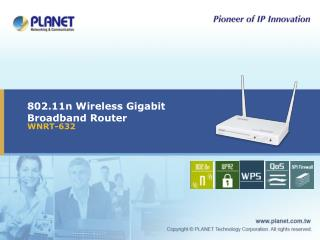 802.11n Wireless Gigabit Broadband Router