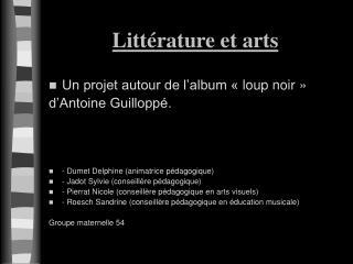 Littérature et arts