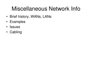 Miscellaneous Network Info