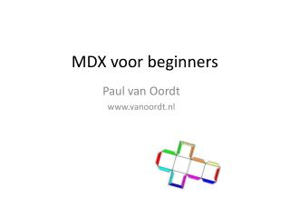 MDX voor beginners