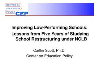 Improving Low-Performing Schools: