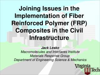 Jack Lesko Macromolecules and Interfaces Institute Materials Response Group