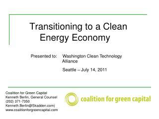 Transitioning to a Clean 		    Energy Economy