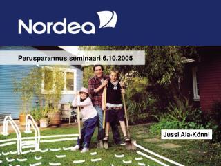 Perusparannus seminaari 6.10.2005