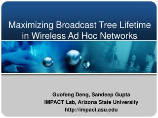 Maximizing Broadcast Tree Lifetime in Wireless Ad Hoc Networks