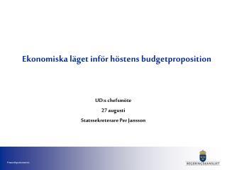 Ekonomiska läget inför höstens budgetproposition