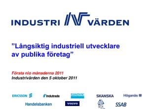 Första nio månaderna 2011 Industrivärden den  5 oktober 2011