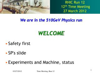 RHIC Run 12  12 th  Time Meeting 27 March 2012